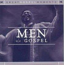 Great Gospel Moments: Men of Gospel
