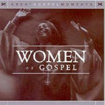 Great Gospel Moments: Women of Gospel