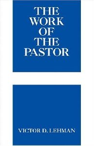 The Work of the Pastor (Work Of The Church Series)