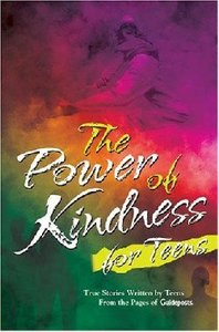 The Power of Kindness For Teens