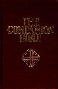 KJV Companion Bible, the Burgundy/Indexed