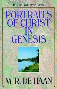 Portraits of Christ in Genesis