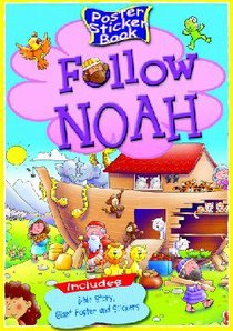 Follow Noah (Poster Sticker Book Series)