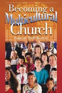 Becoming a Multicultural Church