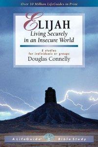 Elijah (Lifeguide Bible Study Series)