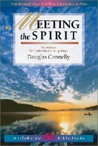 Meeting the Spirit (Lifeguide Bible Study Series)