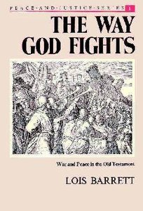 Way God Fights: War & Peace in OT