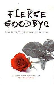 Fierce Goodbye