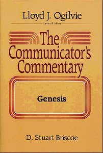 Genesis (#01 in Communicators Commentary Old Testament Series)