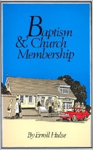 Baptism and Church Membership