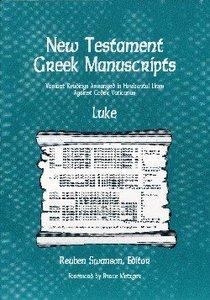 New Testament Greek Manuscripts: Luke