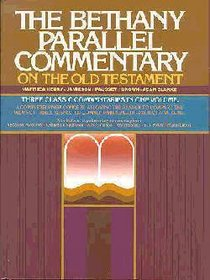 The Bethany Parallel Commentary of the Old Testament