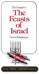 The Gospel in the Feasts of Israel