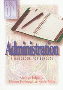 Focus on Administration