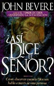 Asi Dice El Senor? (Thus Saith The Lord?)