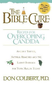 Bible Cure Recipes For Overcoming Candida (Bible Cure Series)