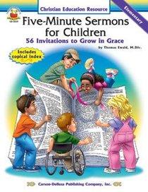 Five-Minute Sermons For Children (Elementary)