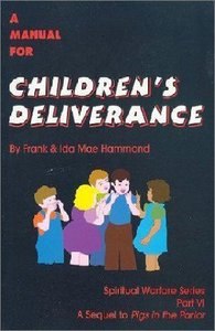 A Manual For Childrens Deliverance