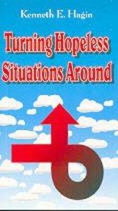 Turning Hopeless Situations Around