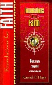 Foundations For Faith (Spiritual Growth Study Series)