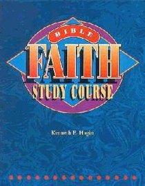 Bible Faith Study Course (2nd Edition)