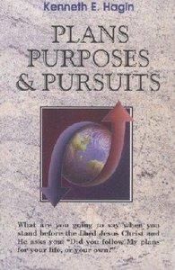 Plans, Purposes & Pursuits