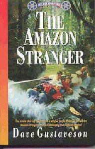 The Amazon Stranger (#05 in Reel Kids Series)