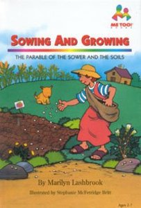 Sowing and Growing (Me Too! Series)