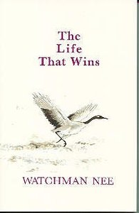 The Life That Wins