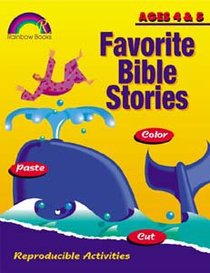 Favorite Bible Stories: Ages 4&5 (Reproducible)
