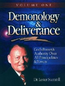 Demonology & Deliverence (Study Guide) (Vol 1)