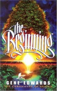 The Beginning (#01 in Chronicles Of Heaven Series)