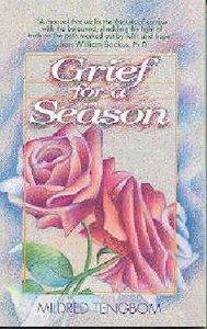 Grief For a Season