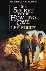 Secret of the Howling Cave (#04 in American Adventure Series)