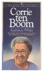 Corrie Ten Boom (Bethany Women Of Faith Series)