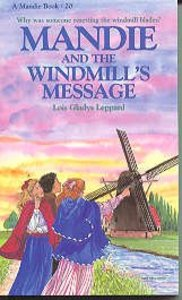 Windmills Message (#20 in Mandie Series)