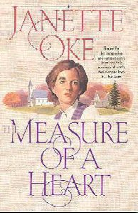 The Measure of a Heart (#07 in Women Of The West (Oke) Series)