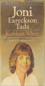 Joni Eareckson Tada (Bethany Women Of Faith Series)