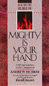 Mighty is Your Hand