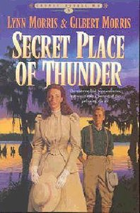 Secret Place of Thunder (#05 in Cheney Duvall Series)