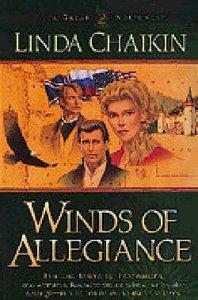 Winds of Allegiance (#02 in Great Northwest Series)
