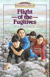 The Flight of the Fugitives (#13 in Trailblazer Series)
