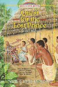 The Quest For the Lost Prince (#19 in Trailblazer Series)