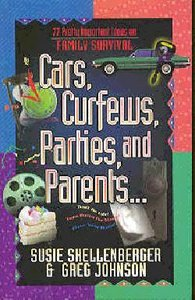 Cars, Curfews, Parties and Parents