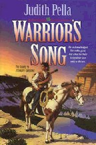 Warriors Song (#03 in Lone Star Legacy Series)
