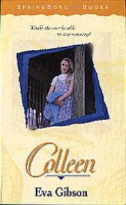 Springsong: Colleen (Springsong Books Series)