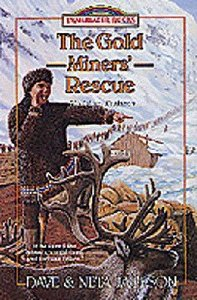 The Goldminers Rescue (#25 in Trailblazer Series)
