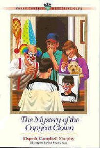 Mystery of the Copycat Clown (#11 in Three Cousins Dc Series)