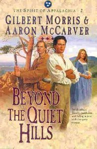 Beyond the Quiet Hills (#02 in Spirit Of Appalachia Series)