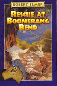 Rescue At Boomerang Bend (#03 in Adventures Downunder Series)